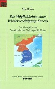 Die Möglichkeiten einer Wiedervereinigung Koreas