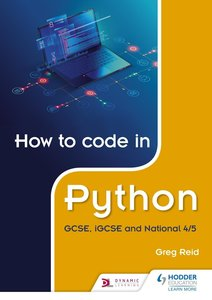 How to code in Python: GCSE, iGCSE and National 4/5
