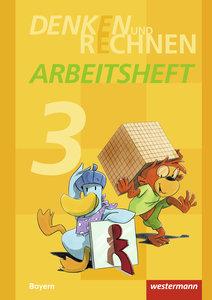 Denken und Rechnen 3. Arbeitsheft. Grundschulen. Bayern
