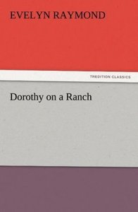 Dorothy on a Ranch