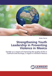 Strengthening Youth Leadership in Preventing Violence in Mexico