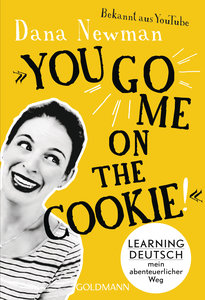 \'You go me on the cookie!\'
