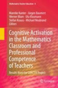 Cognitive Activation in the Mathematics Classroom and Profession