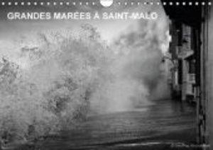 GRANDES MARÉES À SAINT-MALO (Calendrier mural 2015 DIN A4 horizo