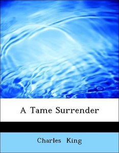 A Tame Surrender