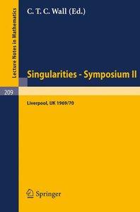 Proceedings of Liverpool Singularities - Symposium II. (Universi