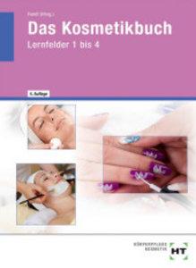 Das Kosmetikbuch. Gundstufe