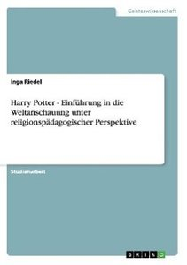 Harry Potter - Einführung in die Weltanschauung unter religionsp
