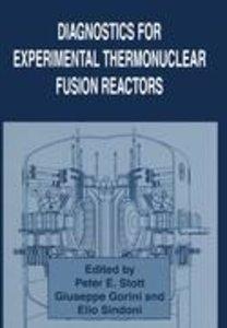 Diagnostics for Experimental Thermonuclear Fusion Reactors