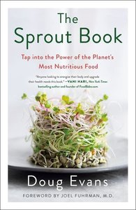 Super Sprouts: Lose Weight, Improve Health, and Save the Planet