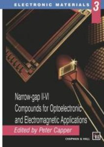 Narrow-gap II-VI Compounds for Optoelectronic and Electromagneti