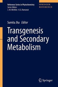 Transgenesis and Secondary Metabolism