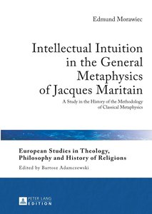 Intellectual Intuition in the General Metaphysics of Jacques Mar