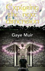 Exploring the Next Dimension