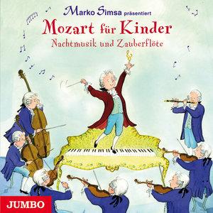 Mozart für Kinder. Nachtmusik und Zauberflöte