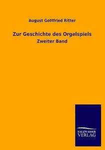 Zur Geschichte des Orgelspiels