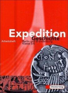 Expedition Geschichte 5/6 - Arbeitsheft / Berlin, Brandenburg