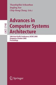 Advances in Computer Systems Architecture