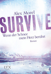 Survive - Wenn der Schnee mein Herz berührt