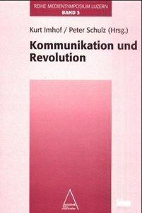 Kommunikation und Revolution
