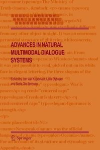 Advances in Natural Multimodal Dialogue Systems