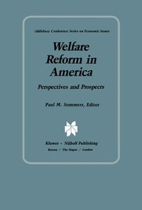 Welfare Reform in America