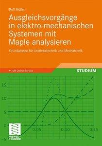 Ausgleichsvorgänge in elektro-mechanischen Systemen mit Maple an