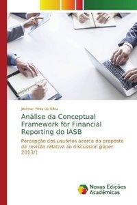 Análise da Conceptual Framework for Financial Reporting do IASB