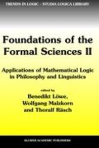 Foundations of the Formal Sciences II