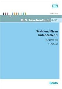 Stahl und Eisen: Gütenormen 1