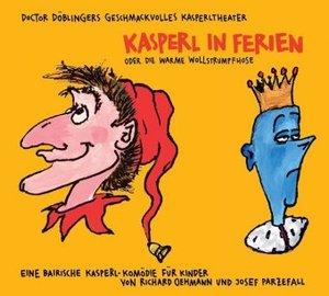 Kasperl in Ferien oder die warme Wollstrumpfhose. CD