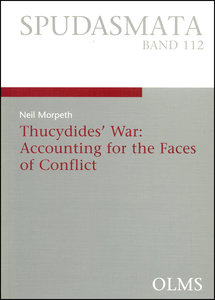 Thucydides' War: Accounting for the Faces of Conflict