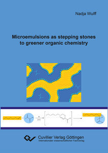 Microemulsions as stepping stones to greener organic chemistry