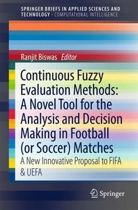 Continuous Fuzzy Evaluation Methods: A Novel Tool for the Analys