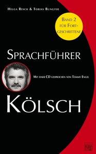 Sprachführer Kölsch 2. Mit CD