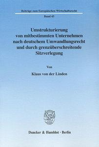 Umstrukturierung von mitbestimmten Unternehmen nach deutschem Um