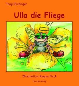 Ulla, die Fliege