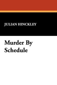 Murder by Schedule