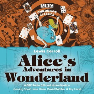 Alice\'s Adventures in Wonderland. Alice im Wunderland, 2 Audio-