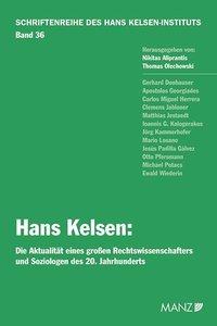Hans Kelsen: Die Aktualität eines großen Rechtswissenschafters u