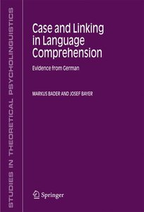 Case and Linking in Language Comprehension