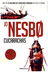 Cucarachas. (Harry Hole 2) / Cockroaches: The Second Inspector H