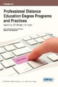 Cases on Professional Distance Education Degree Programs and Pra