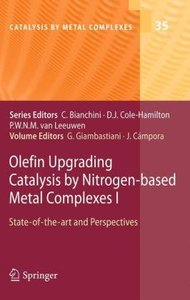 Olefin Upgrading Catalysis by Nitrogen-based Metal Complexes I