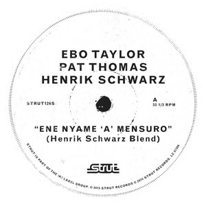 Ene Nyame A Mensuro (Henrik Schwarz Mixes)