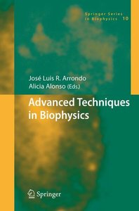 Advanced Techniques in Biophysics