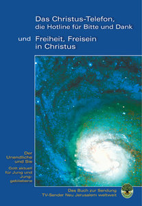 """""""Das Christus-Telefon, die Hotline für bitte und Danke"""" - und """"F"""