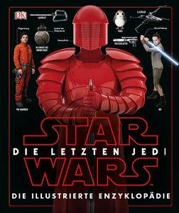 Star Wars(TM) Episode VIII Die letzten Jedi. Die illustrierte En