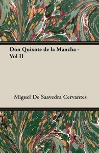 Don Quixote de La Mancha - Vol II
