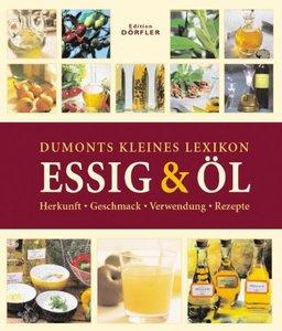 Dumonts kleines Lexikon Essig & Öl